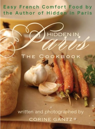 Hidden In Paris -- The Cookbook