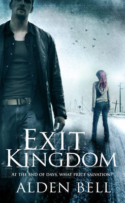 Exit Kingdom by Joshua Gaylord