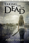 Taking on the Dead (Famished #1)