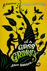Download In a Glass Grimmly (A Tale Dark & Grimm, #2)