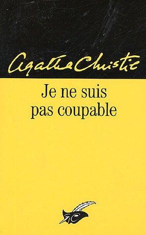 Je ne suis pas coupable by Agatha Christie