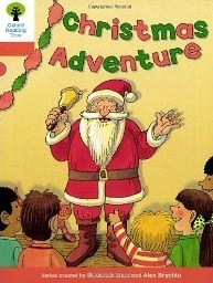 Christmas Adventure (Oxford Reading Tree: Stage 6: More Stories A) por Roderick Hunt, Alex Brychta