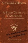A Field Guide to Vampires: Annotated by Lucy Hamilton (Drake Chronicles, #4.5)