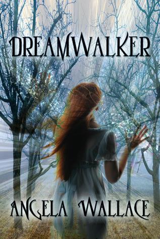 Dreamwalker by Angela Wallace
