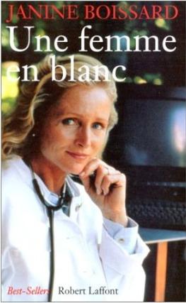 Une femme en blanc (Une femme en blanc, #1)