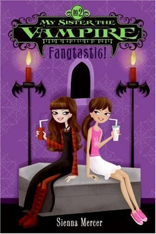 Fangtastic!(My Sister the Vampire 2) (ePUB)