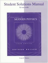 Student Solutions Manual to Accompany Concepts of Modern Physics por Arthur Beiser