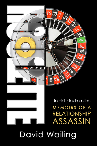 Roulette (Untold Tales from the Memoirs of a Relationship Assassin)
