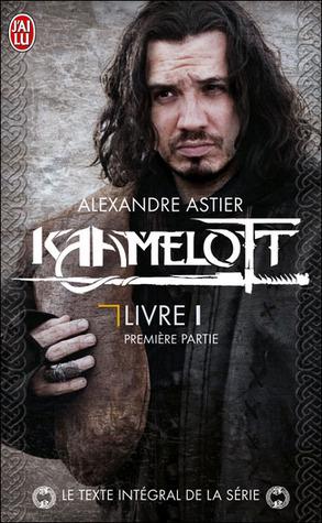 Kaamelott - Livre 1 - Partie 1