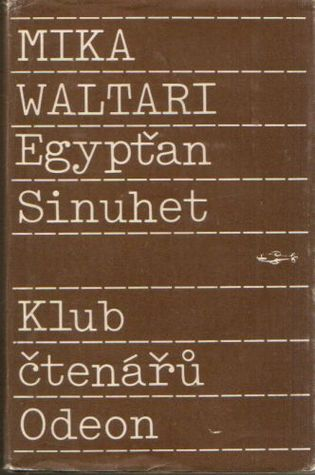 Egypťan Sinuhet by Mika Waltari