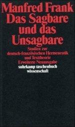 Das Sagbare und das Unsagbare by Manfred Frank