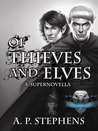 Of Thieves and Elves by A.P. Stephens