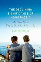 The Declining Significance of Homophobia by Mark  McCormack