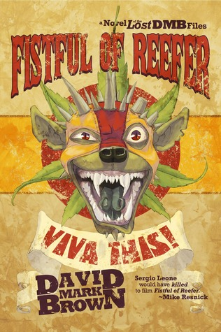Fistful of Reefer by David Mark Brown