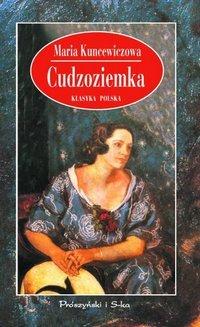 Cudzoziemka by Maria Kuncewiczowa