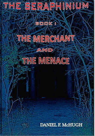 The Merchant and the Menace (The Seraphinium, #1)