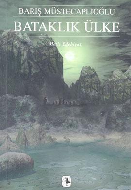 Bataklık Ülke (Perg Efsaneleri, #3)