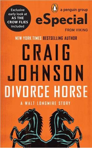 Divorce Horse (Walt Longmire #7.1)