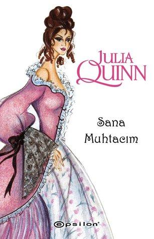Sana Muhtacım by Julia Quinn
