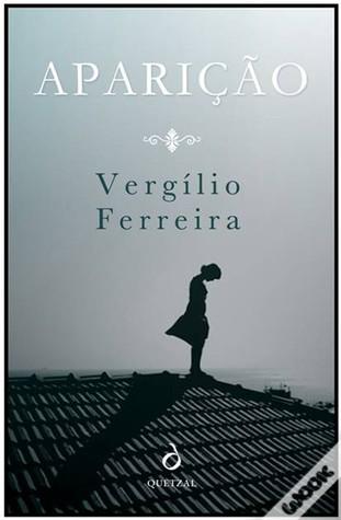Ebook Aparição by Vergílio Ferreira TXT!
