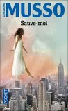 Sauve-moi by Guillaume Musso