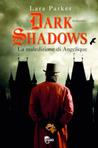 Dark Shadows. La maledizione di Angelique by Lara Parker