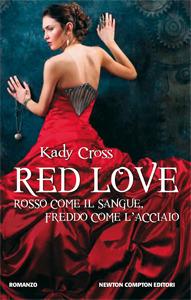 Red Love: Rosso come il sangue, Freddo come l'acciaio