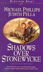 Shadows Over Stonewycke by Michael R. Phillips