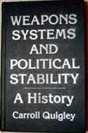 Weapons Systems And Political Stability: A History