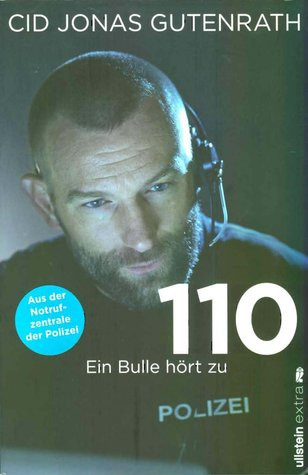 110 - Ein Bulle hört zu by Cid Jonas Gutenrath