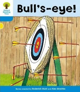 Bull's-Eye! (Oxford Reading Tree, Stage 3, More Stories B)