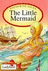 The Little Mermaid (Favourite Tales)