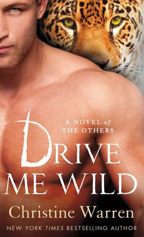 Drive Me Wild by Christine Warren
