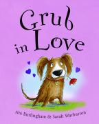 Grub in Love by Abi Burlingham