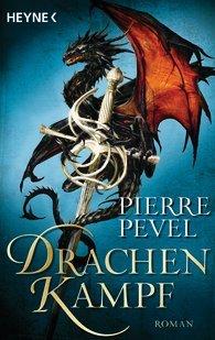 Drachenkampf by Pierre Pevel