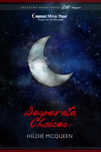 Desperate Choices, A Protectors Novel