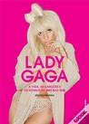 Lady Gaga: A vida, as canções e o sonho de uma bad girl