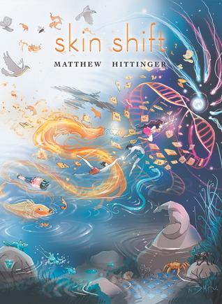 Skin Shift by Matthew Hittinger