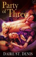 Party of Three by Daire St. Denis