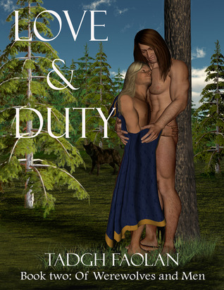 Love and Duty (Of Werewolves and Men, #2)