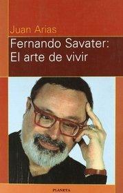 Fernando Savater: El arte de vivir