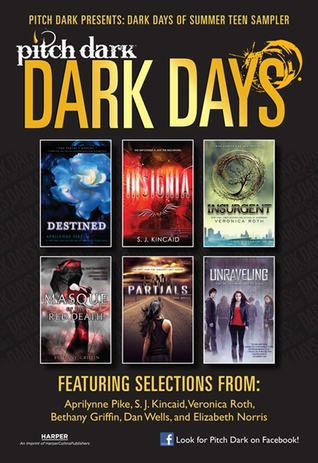 Pitch Dark: Dark Days of Summer Sampler