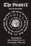 The Complete Picatrix: The Occult Classic of Astrological Magic Liber Atratus Edition