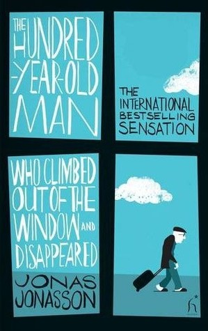 Image result for 100 year old man who climbed out the window and disappeared book