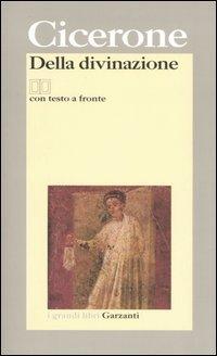 Della divinazione. Testo latino a fronte