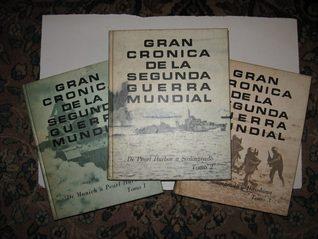 Gran crónica de la Segunda Guerra Mundial