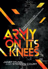 Army on its knees by Janet Munn