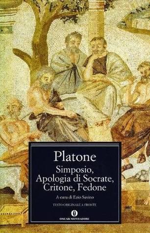 Simposio/Apologia di Socrate/Critone/Fedone