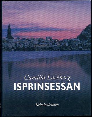 Isprinsessan by Camilla Läckberg