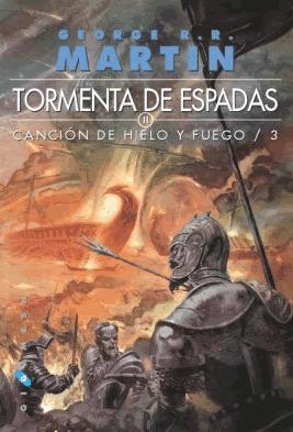 Tormenta de espadas (Vol. 2 de 2) (Canción de Hielo y Fuego, #3)